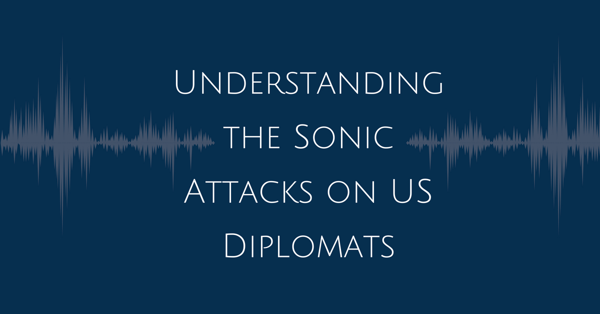 Hearing Health (MN) - Understanding the Sonic Attacks on US Diplomats